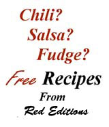 Free Chili, Salsa and Fudge recipes.